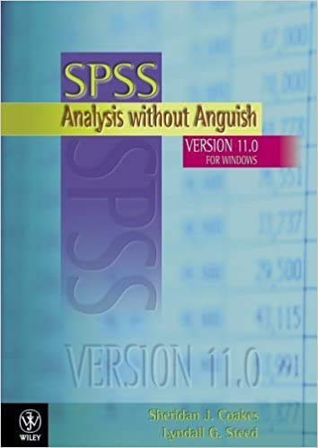 SPSS: Analysis Without Anguish Using SPSS Version 11.0 for Windows by Sheridan J. Coakes (2003-03-21)