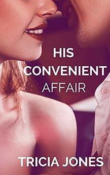 His Convenient Affair by [Jones, Tricia]