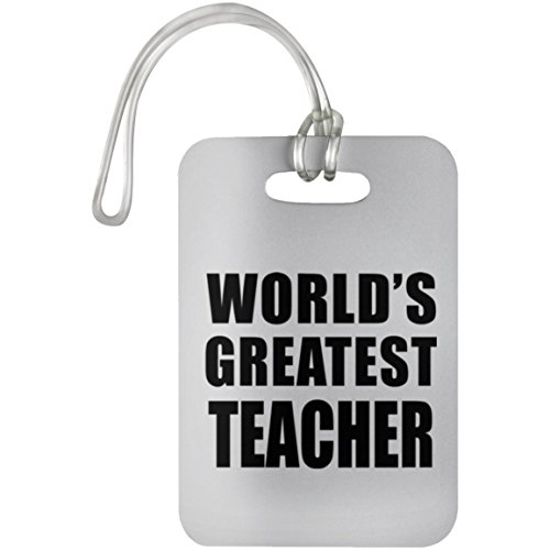 World's Greatest Teacher - Luggage Tag Bag-gage Suitcase Tag Durable Plastic - Gift for Friend Colleague Retirement Graduation Mother's Father's Day Birthday Anniversary