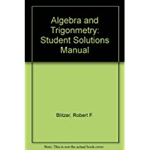 Algebra and Trigonmetry: Student Solutions Manual