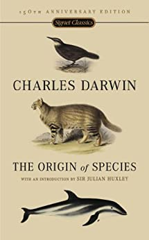 The Origin Of Species: 150th Anniversary Edition by [Darwin, Charles]