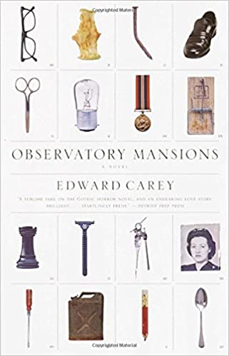 Observatory Mansions  A Novel  Edward Carey  9780375709234  Amazon.com   Books 4042a85d51b