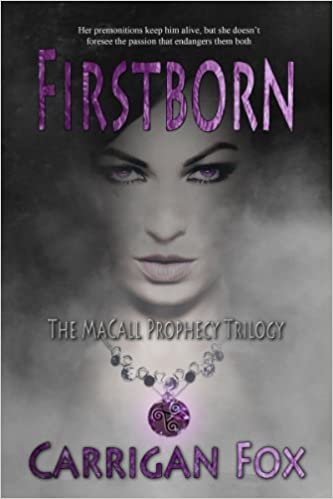 Firstborn (The MaCall Prophecy Trilogy Book 1)