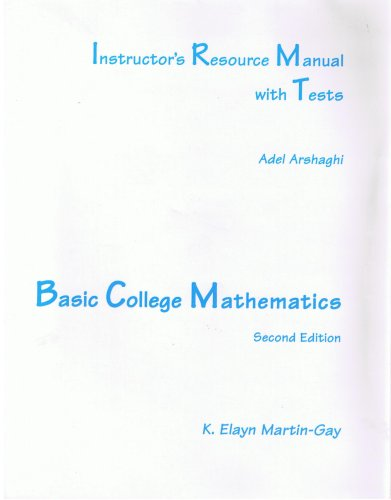Instructor's Resource Manual with Tests: Basic College Mathmatics