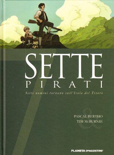 Descargar Libro Sette Pirati. Sette Uomini Tornano Sull'isola Del Tesoro: 3 Pascal Bertho