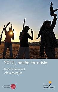 2015, année terroriste par Jérôme Fourquet