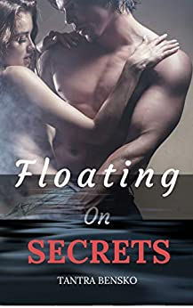 Floating on Secrets by [Bensko, Tantra]