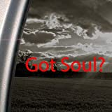 Got Soul? Red Decal 2010 Kia Soul Truck Window Red Sticker