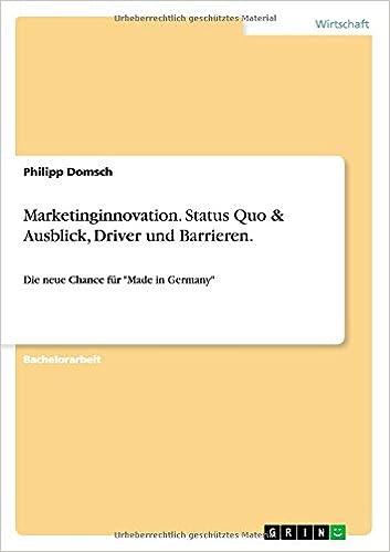 Marketinginnovation Status Quo Ausblick Driver Und Barrieren