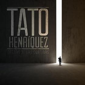 de las cortinas tato henriquez from the album detras de las cortinas