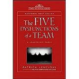 The Five Dysfunctions of a Team: A Leadership Fable by Patrick Lencioni Patrick M. Lencioni (2009-05-04)