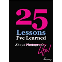 25 Lessons I've Learned about Photography.Life (text only)