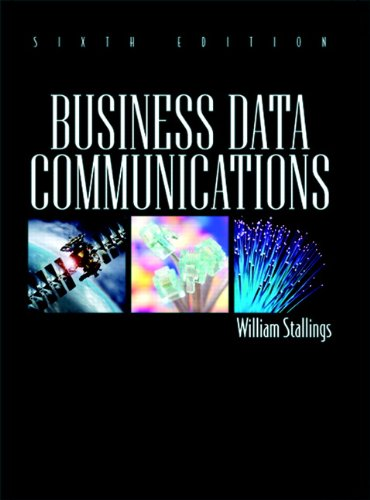 Business Data Communications (6th Edition)