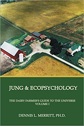 Amazon.com: Jung and Ecopsychology: The Dairy Farmer\'s Guide to the ...