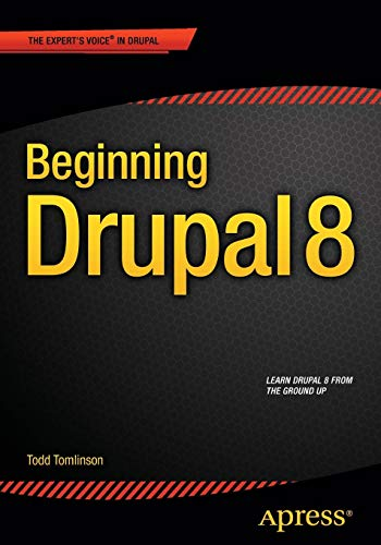 Book cover from Beginning Drupal 8 by Todd Tomlinson