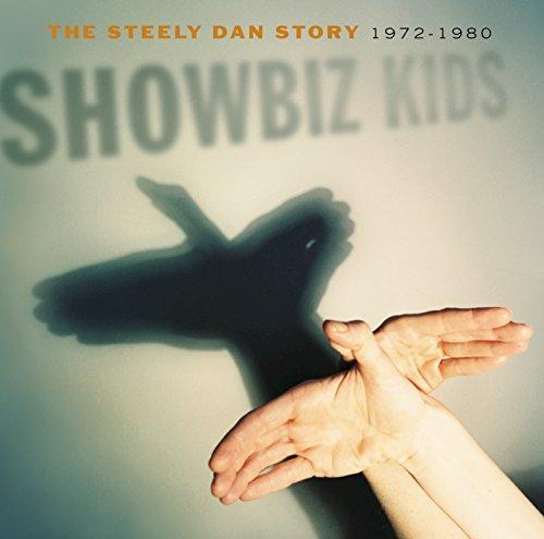 Dan Rock Steely (Showbiz Kids: The Steely Dan Story 1972 - 1980 (Remastered))