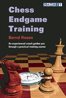 Bernd Rosen_Chess Endgame Training 41bdt73GwJL._AC_SY400_