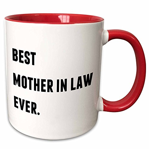 3dRose 213352_5 Best Mother In Law Ever, Black Letters On A White Background Ceramic Mug, 11 oz, Red