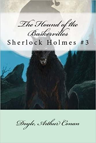 Book The Hound of the Baskervilles: Sherlock Holmes #3