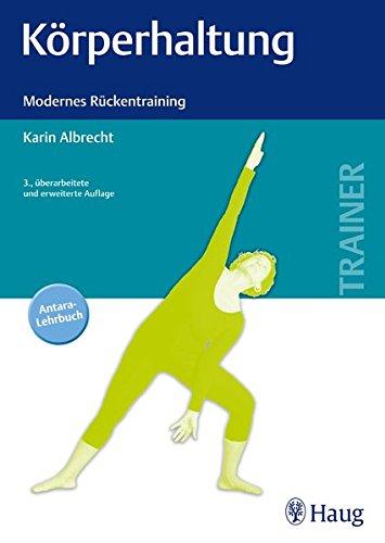 Körperhaltung: Modernes Rückentraining