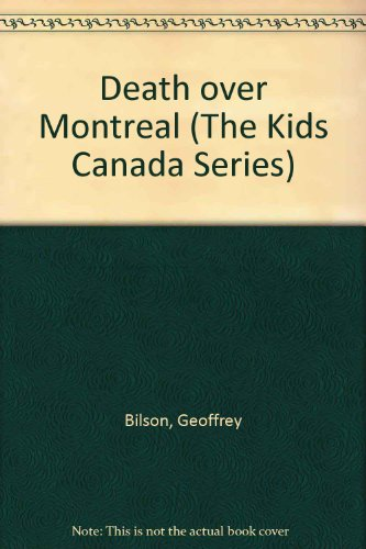 Death over Montreal (The Kids Canada Series) by Brand: Kids Can Press