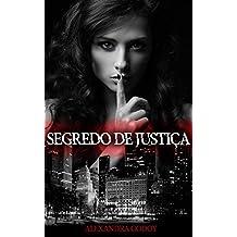 Segredo de Justiça (Livro Livro 1)