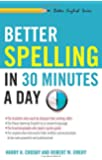 Better Spelling in 30 Minutes a Day