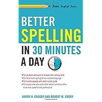Better Spelling In 30 Min A Day