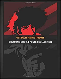 Coloring Book & Poster Collection: Ultimate Anime Tribute ...