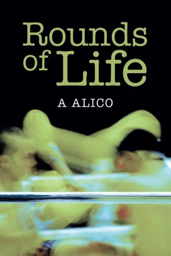 Book: Rounds of Life by A. Alico
