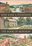 How Rare a Possession - The Book of Mormon DVD REGION 0 The Church of Jesus Christ of Latter Day Saints