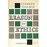 Reason in Ethics, Toulmin, Stephen, 0521091160