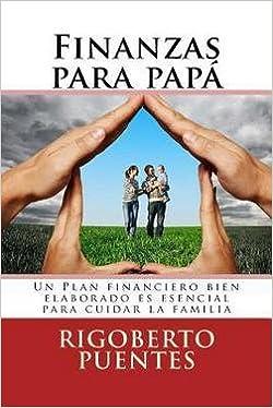 Finanzas Para Papa (Edicion Especial Dia del Padre) : Manual ...