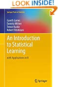 #4: An Introduction to Statistical Learning: with Applications in R (Springer Texts in Statistics)