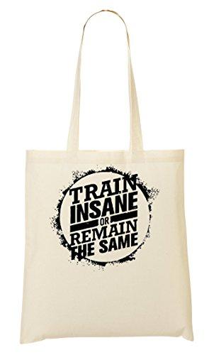 Train Insane Or Remain The Same Bolso De Mano Bolsa De La Compra