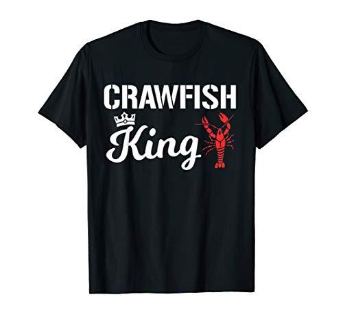 Crawfish T Shirt Crawfish King Cajun Boil Funny Gift Shirt