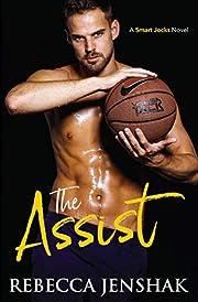 The Assist: A College Sports Romance (Smart Jocks Book 1)