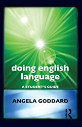 Doing English Language: A Guide for Students (Doing Series) by Angela Goddard (2012-03-12)