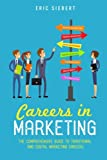 Careers In Marketing: The Complete Guide to Marketing and Digital Marketing Careers