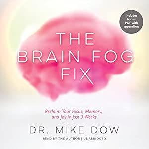 The Brain Fog Fix Hörbuch