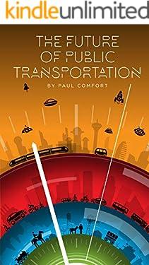 The Future of Public Transportation