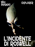 L'incidente di Roswell (Explorer Vol. 5)