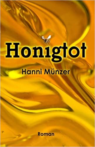 Honigtot Amazonde Hanni Münzer Bücher