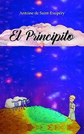 El Principito (Spanish Version): El libro mas famoso de