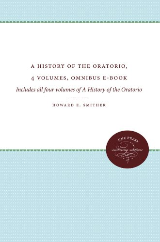 A History of the Oratorio, 4 volumes, Omnibus E-book: Includes all four volumes of A History of the Oratorio Pdf