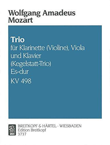 Mozart: Trio for Piano, Clarinet or Violin, Viola in E-flat Major (Kegelstatt Trio), K. 498 - Kegelstatt Trio