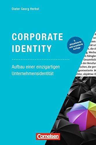 Marketingkompetenz  Corporate Identity  Aufbau Einer Einzigartigen Unternehmensidentität