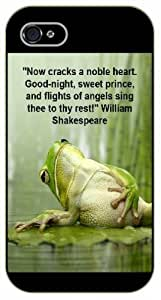 iPhone 5C Now cracks a noble heart. Good-night sweet prince. Frog. Shakespeare - Black plastic case / Inspirational and motivational life quotes / SURELOCK AUTHENTIC