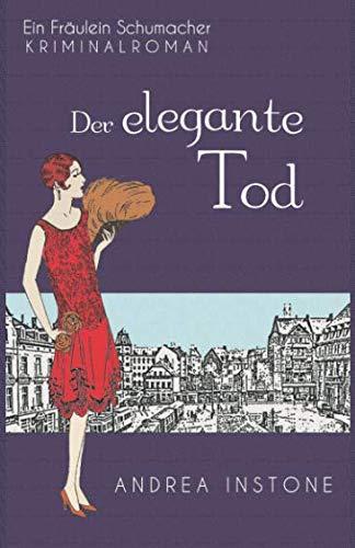Der elegante Tod (Fräulein Schumacher) (German Edition)