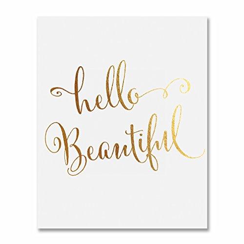 Hello Beautiful Gold Foil Decor Art Print Poster Pretty Girl Nursery Decor Office Wall Art 8 inches x 10 inches